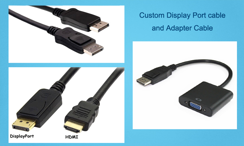 Customizing Display Port cable